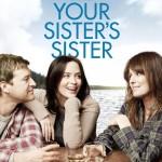 A Irmã da Sua Irmã (Your Sister's Sister/ 2011)