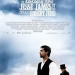 O Assassinato de Jesse James pelo Covarde Robert Ford (The Assassination of Jesse James by the Coward Robert Ford/ 2007)