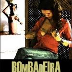 Bombadeira (2007)