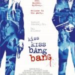 Beijos e Tiros (Kiss Kiss Bang Bang/ 2005)