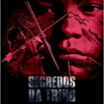 Segredos da tribo (2010)