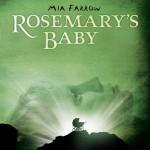 O Bebê de Rosemary (Rosemary's Baby/ 1968)