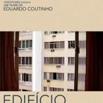 Edifício Master (2002) e Um Dia na Vida (2010)