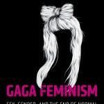 Livro: Gaga Feminism, de J. Halberstam